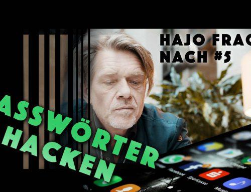 Hajo fragt nach #5 – Passwort hacken mit Tobias Schrödel
