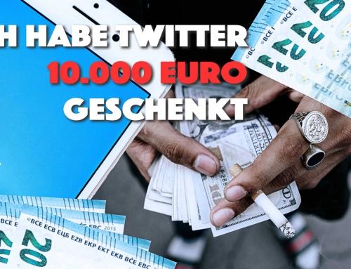 Ich habe Twitter 10.000 Euro geschenkt