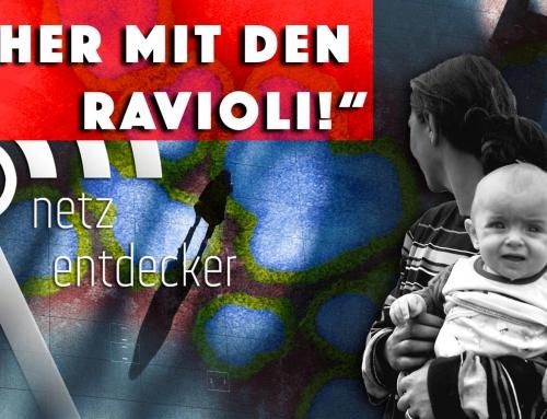 """""""Her mit den Ravioli!"""""""